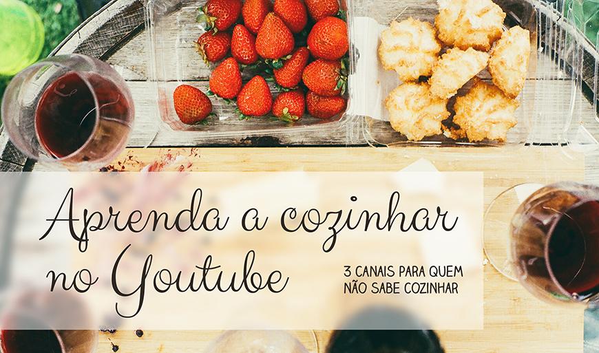 aprenda-cozinhar-youtube-canais-para-aprender-cozinhar